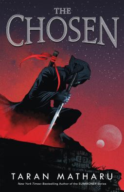 The Chosen by Taran Matharu
