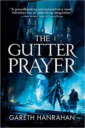 The Gutter Prayer by Gareth Hanrahan