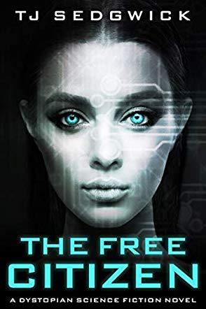 The Free Citizen by TJ Sedgwick