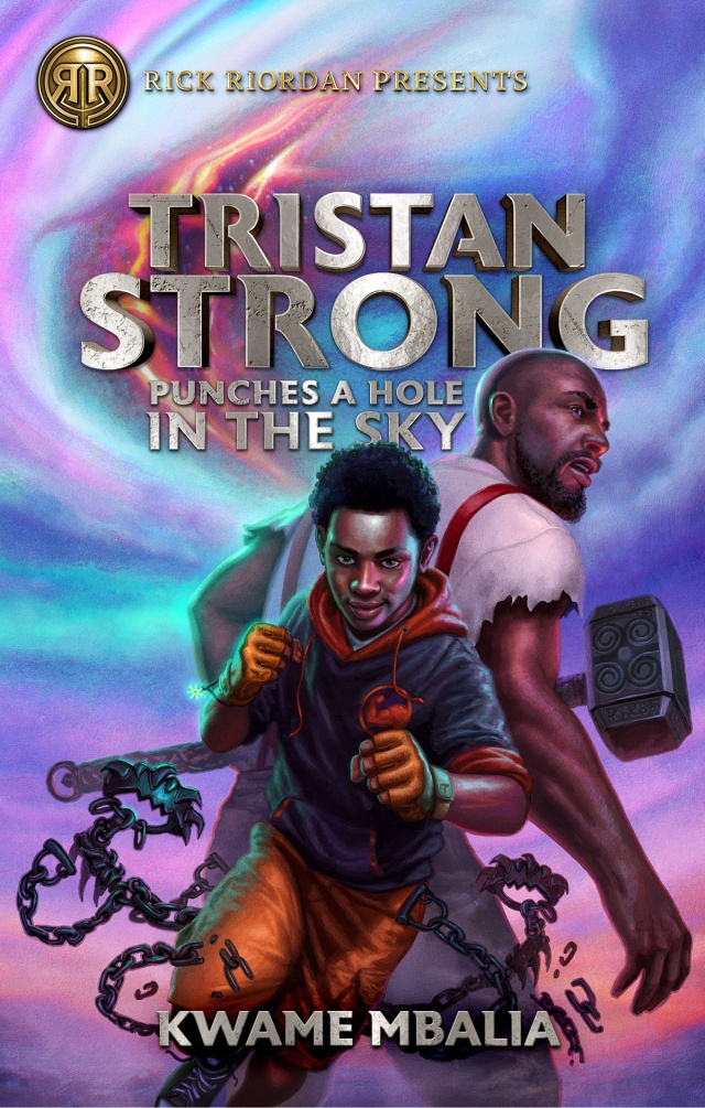 Tristan Strong Punches a Hole in the Sky Book by Kwame Mbalia